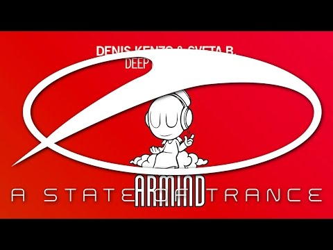 Denis Kenzo & Sveta B. - Deep In My Heart [A State Of Trance Episode 683]