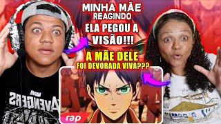 MINHA MÃE REAGINDO AO Rap do Eren (Attack on Titan) - A FÚRIA DE UM TITÃ | NERD HITS | 7 MINUTOZ