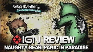 Naughty Bear: Panic in Paradise Video Review - IGN Reviews