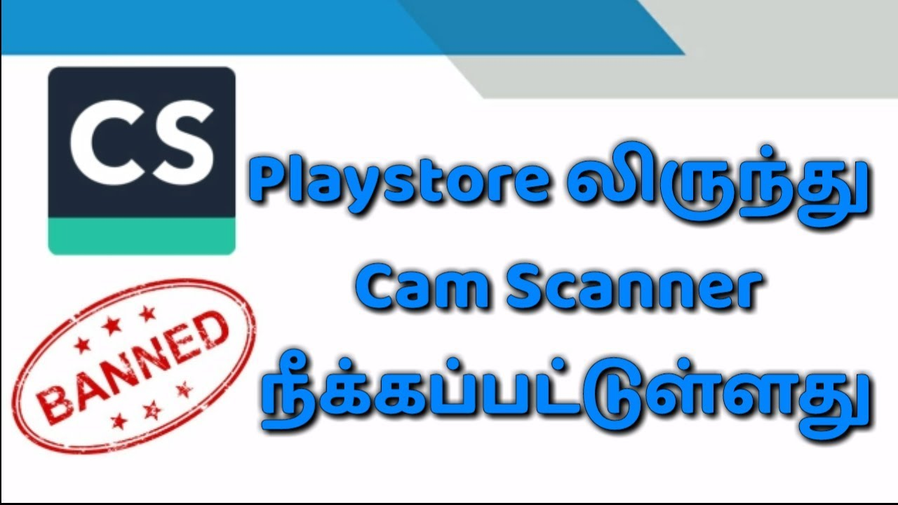 Cam scanner removed from Playstore