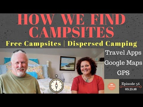 S1.E56-Find Free Camping/Boondocking with Travel Apps, Google Maps & GPS