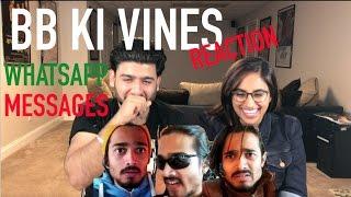 BB KI VINES - WhatsApp Message Reaction | By RajDeep