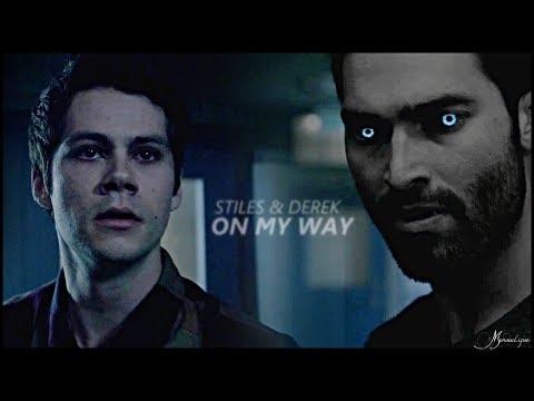 Derek & Stiles    On My Way