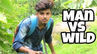 Men vs wild hindi    comedy life paras       Bear grllys   