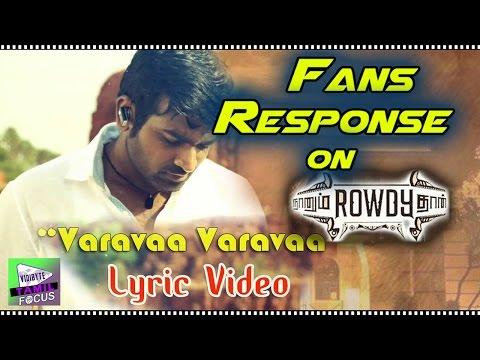 Fans Response On Naanum Rowdy Dhaan | Varavaa Varavaa | Lyric Video || Anirudh,Vignesh Shivan