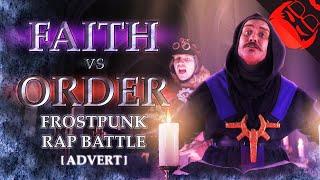 A PURPOSE FOR NEW LONDON | Faith vs Order - Frostpunk Rap Battle!