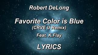 "new Remix of ""My Favorite Color Is Blue"" by CRVE U Listen to ""Favor..."