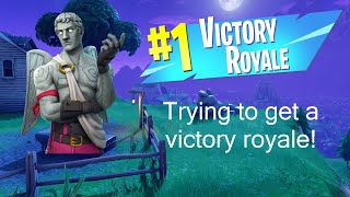 Trying To Get A Victory Royal Eps 2 (Fortnite)