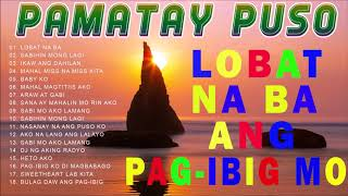 OPM Trending Pamatay Puso Tagalog Love Songs 2020 – Pamatay Puso Tagalog Love Songs -OPM Song Vid.5E