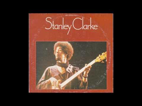 Stanley Clarke - Stanley Clarke (1974) full Album