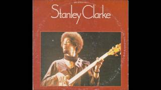 Stanley Clarke Stanley Clarke 1974 full Album.mp3
