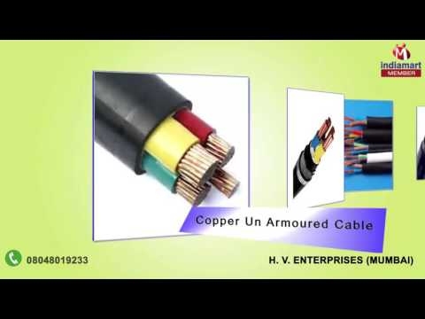 Wires and Cables by H. V. Enterprises, Mumbai