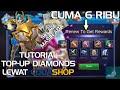 Cara Top Up Diamonds Modal 6 Ribu Saja | Mobile Legends Tutorial