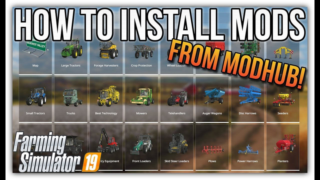 HOW TO INSTALL MODS FROM MODHUB | Farming Simulator 19