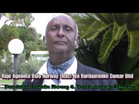 Rajo Agoonta Norway (RTTC) Dardaarankii Cumar Biid Orphano