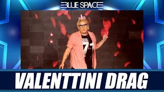 Blue Space Oficial - Valenttini Drag - 13.04.19