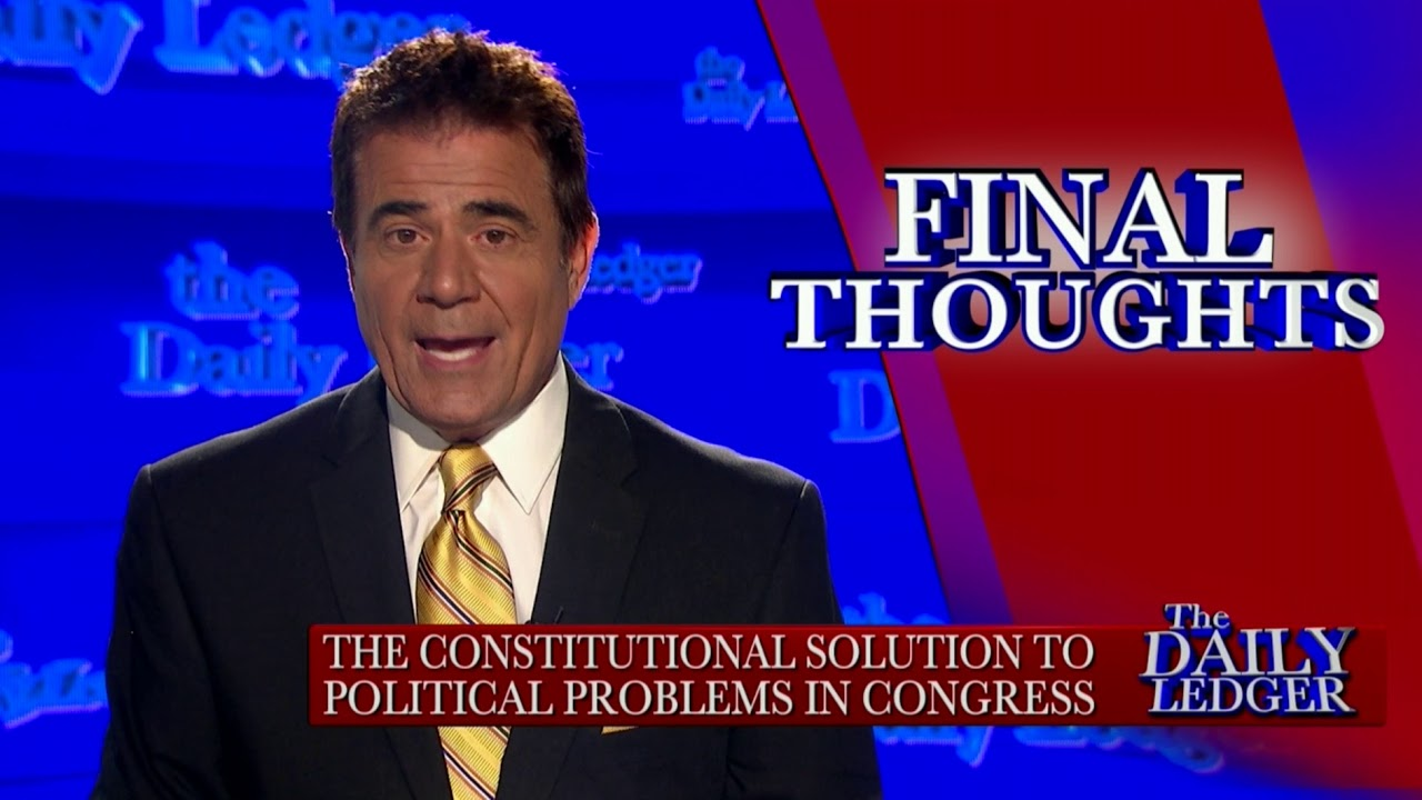 OAN Final Thoughts: Constitutional Solutions for a Problematic Congress