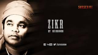 Zikr By AR Rahman