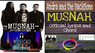 Andra and the BackBone -Musnah [official lyrics and chord]