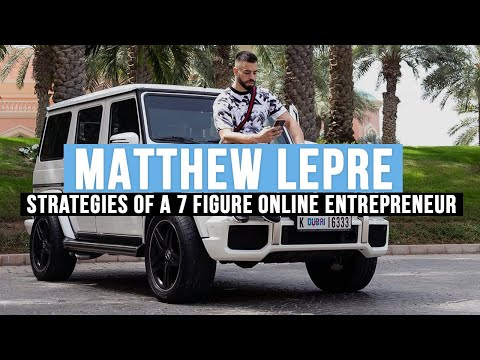 matthew-lepre---6-strategies-of-a-7-figure-online-entrepreneur
