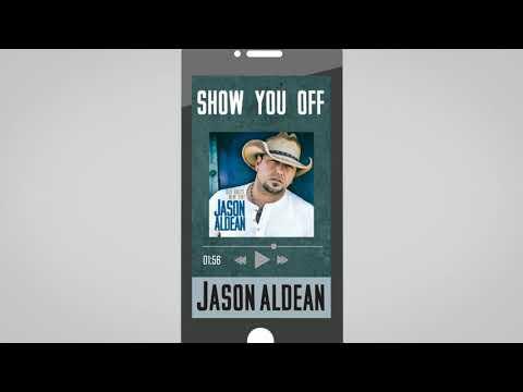 Jason Aldean - Show You Off (Audio)