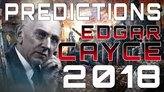 Predictions of Edgar Cayce for 2018