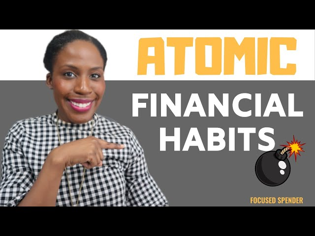 How to Build Successful Financial Habits | Atomic Habits Mini Book Review