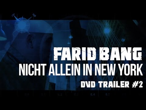 Farid Bang ► NICHT ALLEIN IN NEW YORK ◄ [ DVD Trailer #2 ]