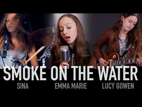 Smoke On The Water (Deep Purple); Cover by Sina, Lucy Gowen, Emma Marie