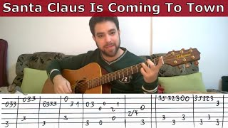 Fingerstyle Tutorial: Santa Claus is Coming to Town - Guitar Lesson w/ TAB