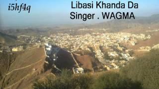 Salehkhana . Libasi Khanda Da . Pashto Song by - WAGMA.