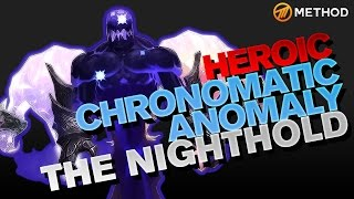 Method vs Chronomatic Anomaly - Nighthold Heroic
