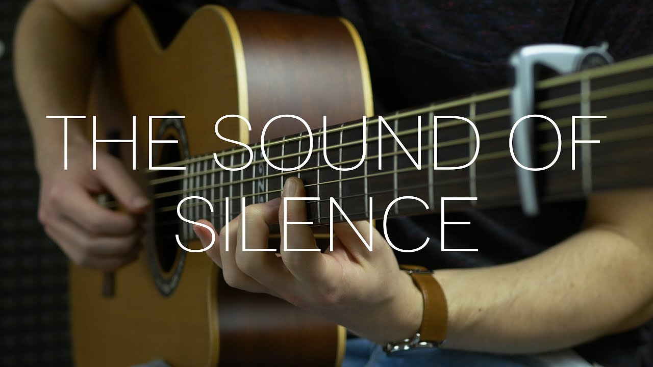 Simon & Garfunkel - The Sound of Silence - Fingerstyle Guitar Cover