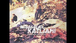 Başbağlar Katliamı'nda 25 yıl önce 33 kişi katledildi