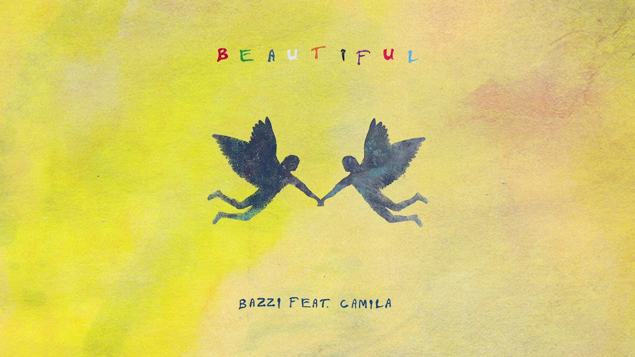 Bazzi - Beautiful feat. Camila (Official Audio) #1