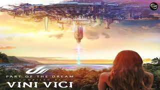 Video Vini Vici - Part of the Dream [Album Mix] download MP3, 3GP, MP4, WEBM, AVI, FLV November 2017