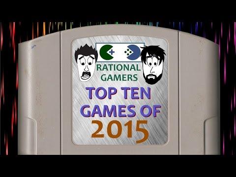 Rational Gamers Top Ten Games of 2015