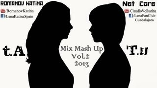 t.A.T.u. | Mix Mash Up 2013 | (Vol.2) HD