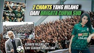 Inilah 2 Chants yang Hilang dari Brigata Curva Sud . . .
