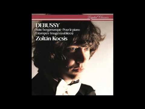 Claude Debussy: Suite Bergamasque, Images (oubliées), etc - Zoltan Kocsis (Audio video)