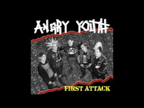 Angry Youth - First Attack - 2007 - (Full Album)