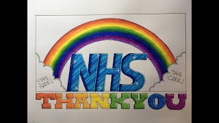 Graffiti Writing Tutorial 9 - Paying Respect & Thanks to the NHS in this design!