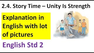 STORY TIME UNITY IS STRENGTH CLASS 2 ENGLISH STD II SUB ENGLISH TOPIC STORY TIME UNITY IS STRENGTH