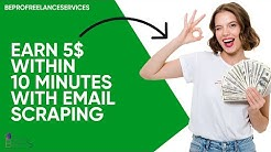 Earn 5$ within 10 minutes with Email Scraping 👍   Tamil   BeProFreelanceServices