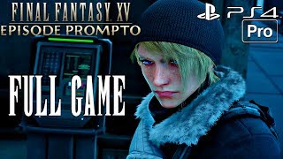 FINAL FANTASY XV - Episode Prompto Gameplay Walkthrough Part 1 FULL GAME [1080P 60FPS] PS4 PRO