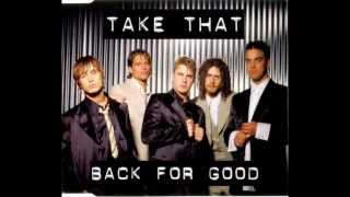 Take That Back For Good Radio Mix HQ