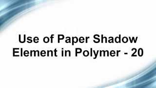 Free Phonegap + Android Material Design using Polymer - Use of Paper Shadow Element in Polymer - 20