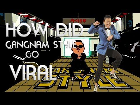 Why Did Gangnam Style Go VIRAL?!