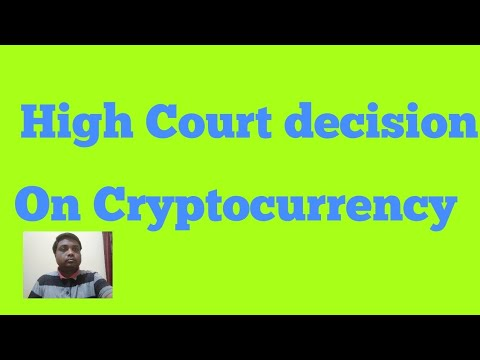 Delhi high court decision on Cryptocurrency