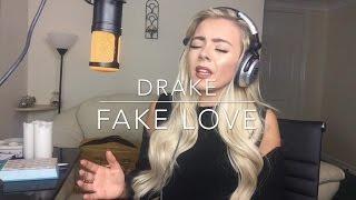 Drake - Fake Love | Cover